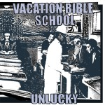 Vacation Bible School - Unlucky