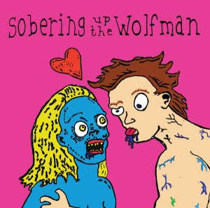 Werewolfs - Sobering Up The Wolfman